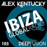 103.DEEPFUSION @ IBIZAGLOBALRADIO (Alex Kentucky) 10/10/17