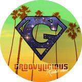 Groovylicious Radio Show #4