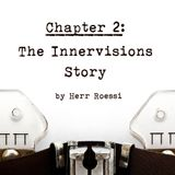 The Innervisions Story