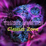 Trance Addicted Turn ON! The Radio #Classics_Zone