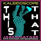 Kaleidoscope =THIS n THAT= Harvey Mandel, Preston Epps, Sam Fonteyn, Tom Scott, Armando Trovajoli...