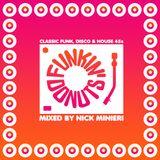 Nick Minieri-Funkin' Donuts (Classic Funk/Disco/House 45s Mix)