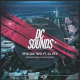 DC Sounds Episode Two Ft. DJ EPX & Will Gralley