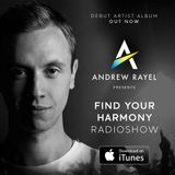 Andrew Rayel - Find Your Harmony Radioshow #005