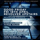 ANML TRAX @ Revolver Upstairs | STRAY | Good Friday 18/04/2014