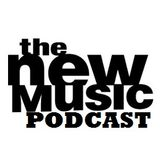 The New Music Podcast #08