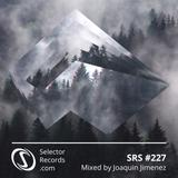 Selector Radio Show #227