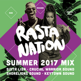 Rasta Nation Summer 2017 Mix