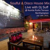 Dj Suff Live @ Auntie Ruths Terrace,Northampton 18/07/2015