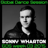 Global Dance Session Week 03 2015 Cheets With Sonny Wharton