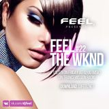 FEEL - THE WKND #022 (TranceMission radio)