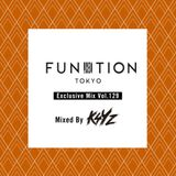 "FUNKTION TOKYO ""Exclusive Mix Vol.129"" Mixed by Dj K4YZ"