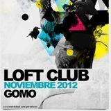 Gomo - Loft Club Noviembre 2012