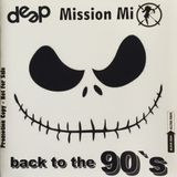 Deep Mission Mix Back To The 90's