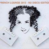 Goga Graffiti - French Lounge 2012 (Nu-Disco Edition)