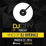 DJ Overule - DJcity Podcast - 22/03/16
