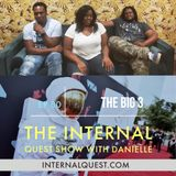 The Internal Quest Show 80 (The Big 3)