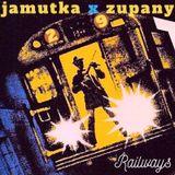 Jamutka x Zupany - Railways #29