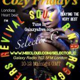 "Cozy Friday's ""Bigger Than Life Edition"" Galaxy Radio 102.5fm London (Selectorc)"