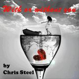 Chris Steel - With or without you