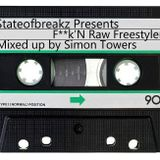 F**k'N Raw Freestylers Mixed up by Simon Towers