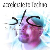 preparation for Techno Accelerate to Techno -  liveCut 2
