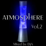 Atmosphere Vol.2 - Mixed by DjA
