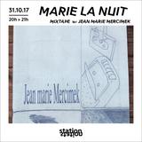 Marie la nuit #3 - Mixtape w/ Jean-Marie Mercimek