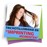 Trichotillomanie en imprinting momenten
