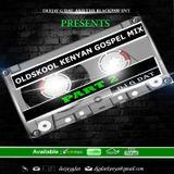 OLDSCHOOL KENYAN GOSPEL MIX 2017 PT2 _DJ G DAT[ JULIANI,DADDY OWEN,RINGTONE,KABERERE,RUFFTONE,M.O.G]