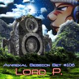 Lord P. - Awrek'al Session Set 106