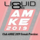 Liquid86 - Club AMKE 2019 Sneak Preview