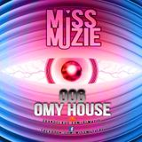 DjMissMuzie - Omy House mix 6