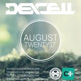 Dexcell - August Twenty:17 Mix