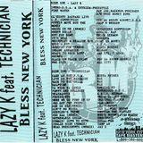 DJ Lazy K & Technician - Bless NY
