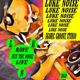 luke noise  rave the mix