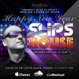 Slipmatt - Slip's House #035