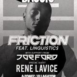 The Bassix - Bass Drop Presents - Friction/Joe Ford/Rene Lavice @ Chinese Laundry