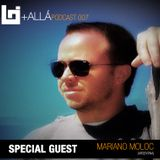 B+allá Podcast 007 Special Guest Mariano Moloc