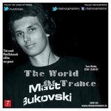 The World Of Trance [Episode 07] (GuestMix By Matt Bukovski)