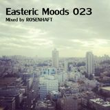 Easteric Moods 023 (July 2013)