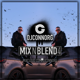 @DJCONNORG - MIX N BLEND VOL 4 (FEAT. GIGGS, BLUEFACE, DRAKE, RODDY RICCH, GUNNA, JAY 1 & MORE)