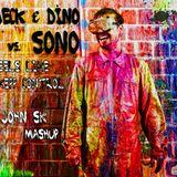 Meck & Dino vs. Sono - Feels Like A Keep Control (JOHN SK Mashup)