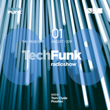 Tom Clyde & Pourtex - 018 TechFunk Radioshow on NSB Radio (01 August 2019)