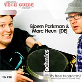 David Divine - Tech Guide #28 (Guests Bjoern Parkman & Marc Heun)