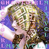 GHOSTGIRL - FELT Zine Mix Vol. 1