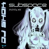 Subspace Halloween Preview Mix