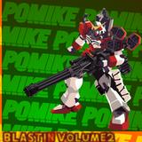 Po Mike - Blastin' Volume 2!