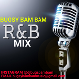 R & B Mix @djbugsybambam SPRING/SUMMER 2017