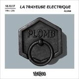 La Trayeuse Electrique W/ Plomb